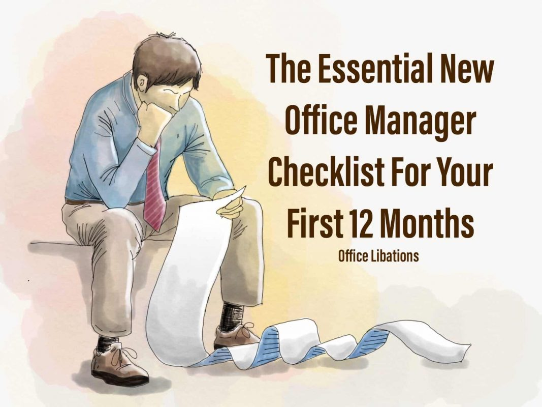 """animated man sitting with long list in hand, text says """"the essential new office manager checklist for your first 12 months - office libations"""" - - what does an office manager do"""
