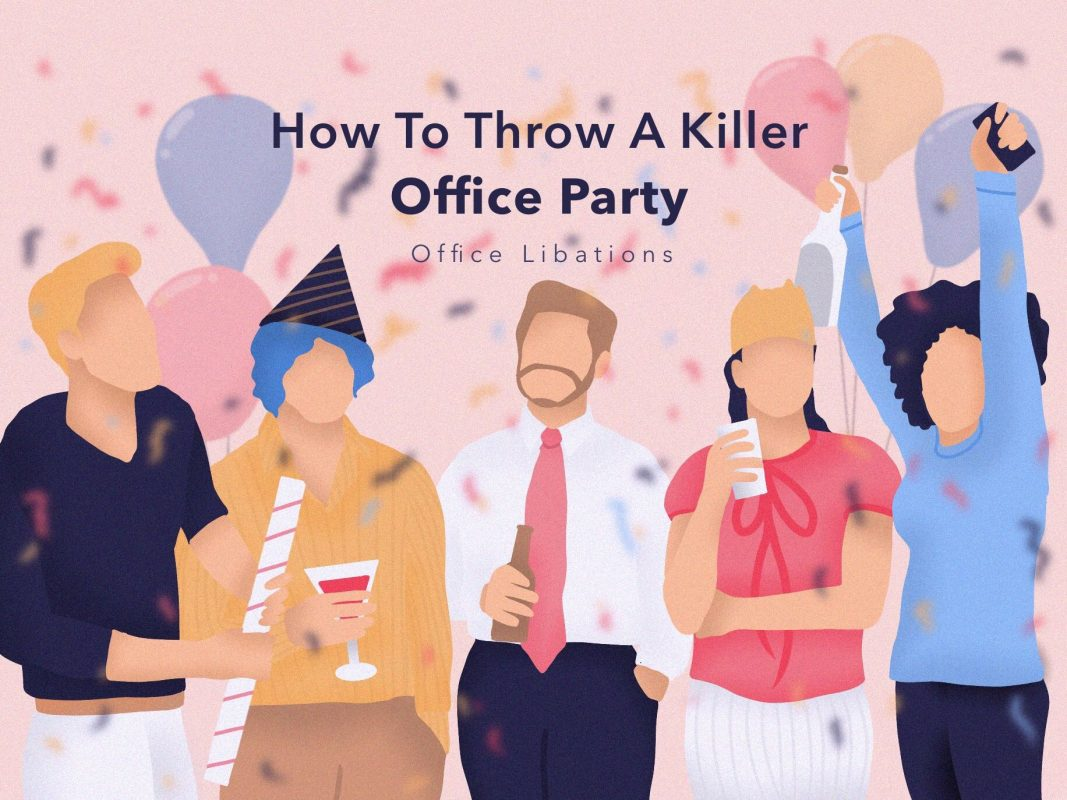 Cover image for article about how to throw a great office party by Office Libations